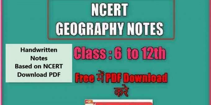 Geography Notes Ncert books