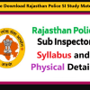 Rajasthan Police SI Syllabus and Physical Details