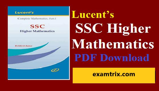 Lucent's SSC Higher Mathematics Book PDF Free Download