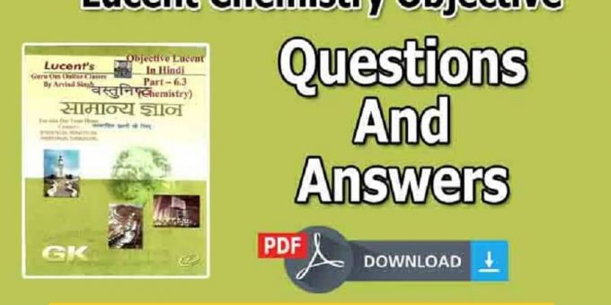 Lucent Chemistry Objective Questions And Answers PDF Book Free Download