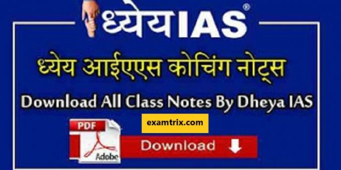 Dhyeya IAS Coaching Class notes pdf download in Hindi and English