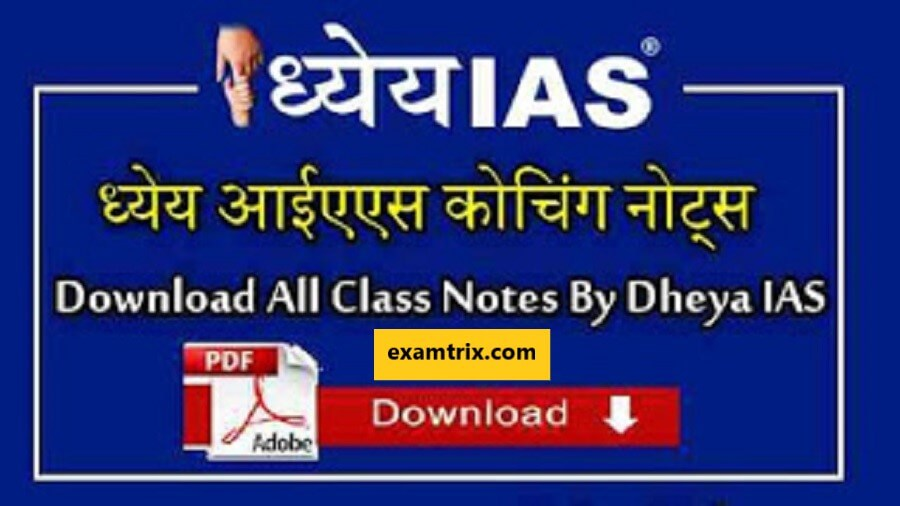 Dhyeya IAS Coaching Class notes pdf download in Hindi and English