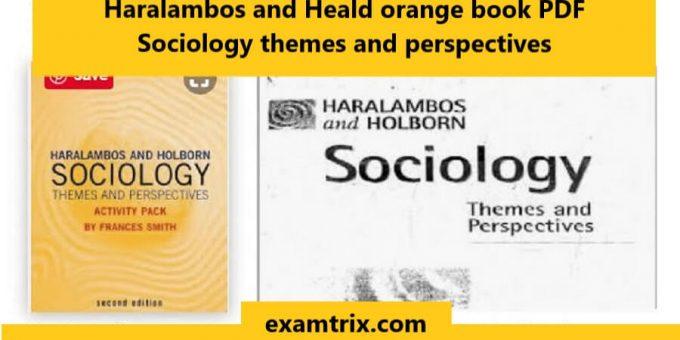Haralambos and Heald orange book PDF Sociology themes and perspectives