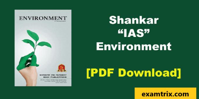 Shankar IAS Environment PDF Book For UPSC, IAS 6th edition Download