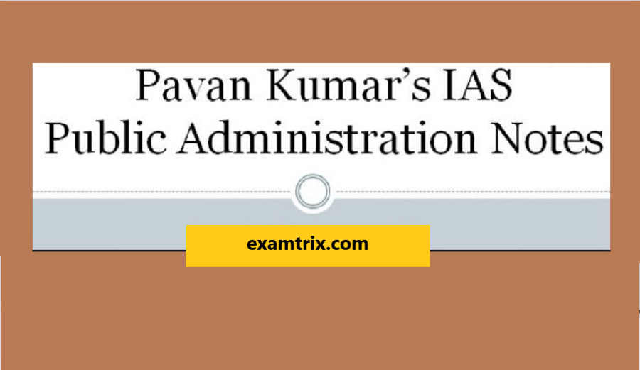Public Administration notes for UPSC optional PDF by Pawan Kumar
