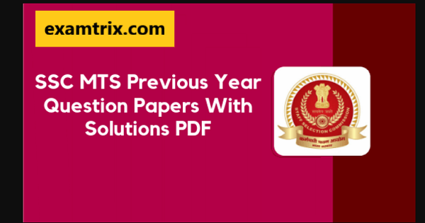 SSC MTS Previous Year Question Paper PDF Download