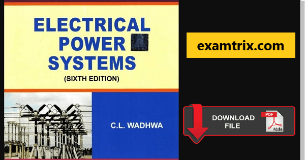 Electrical power system by cl wadhwa pdf download
