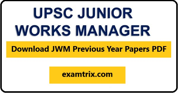 JWM previous year paper mechanical upsc junior works manager pdf