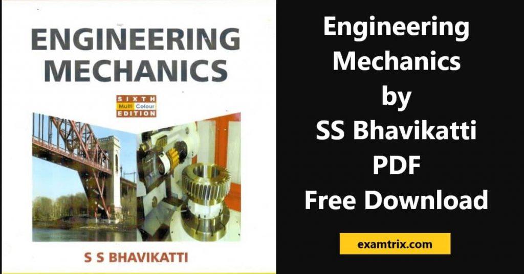 Engineering Mechanics by SS Bhavikatti pdf free download