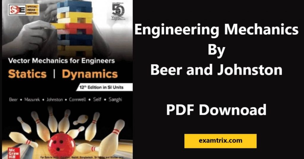 Engineering Mechanics by beer and johnston pdf downoad