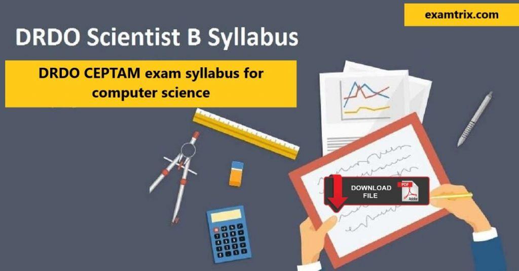 Scientist B CEPTAM DRDO exam syllabus for computer science