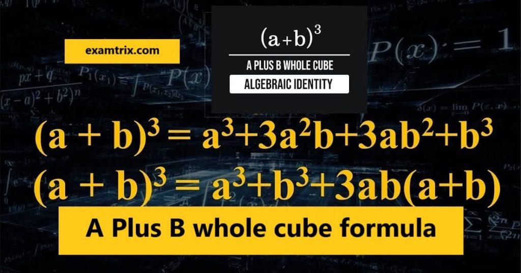 A Plus B whole cube formula pdf